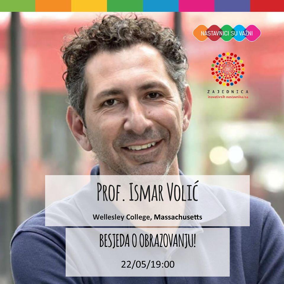 Nastavnici su vazni- Ismar Volic