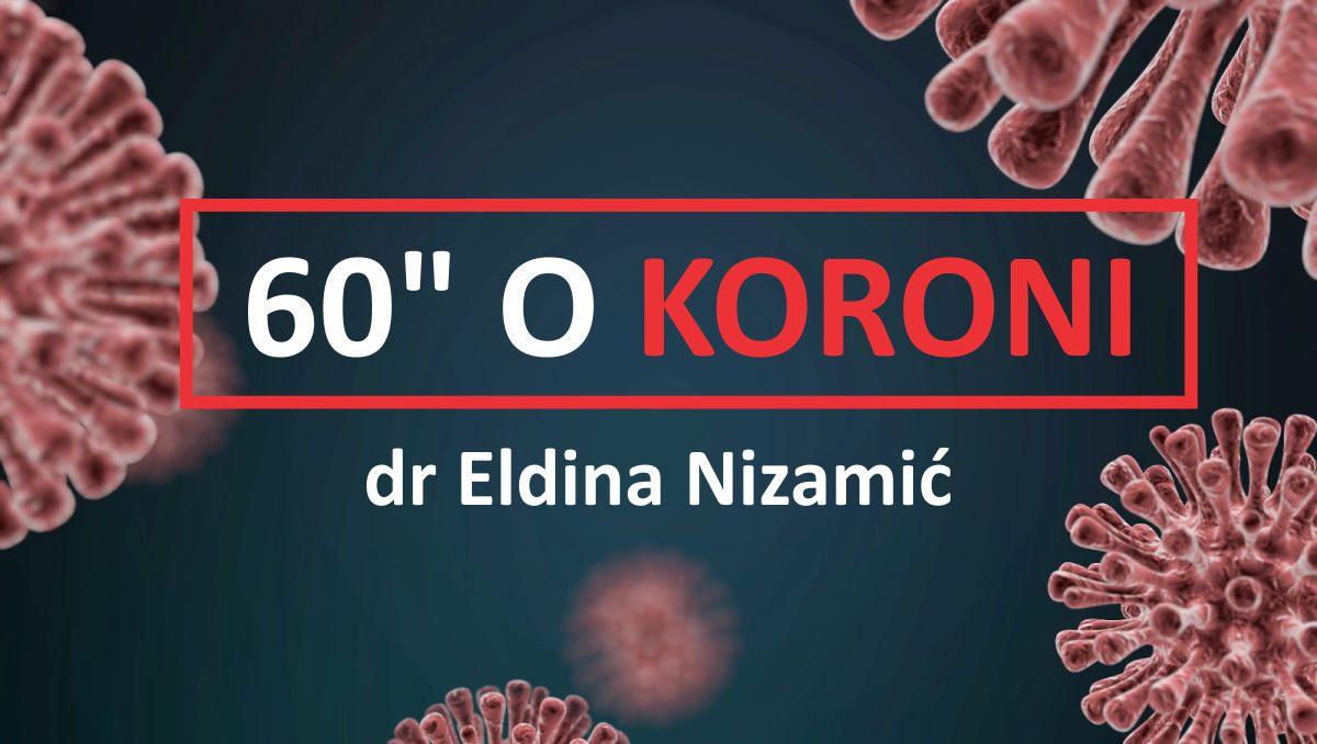 dr Eldina Nizamic - 60 sekundi o koroni