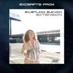 Svjetlana Bukvich Extension New Album