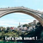 Lets Talk Smart In Mostar